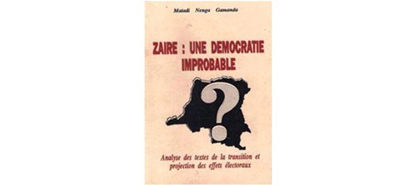 Zaïre: une démocratie improbable